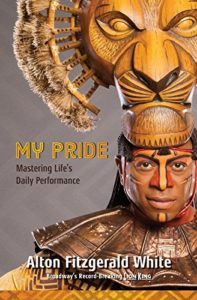 My Pride Mastering Life's Daily Performance by Alton Fitzgerald White